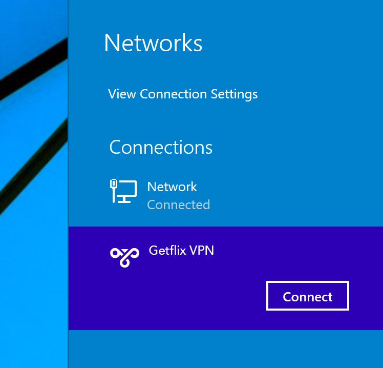 Full VPN Setup For Windows 8 : L2TP Protocol – Getflix